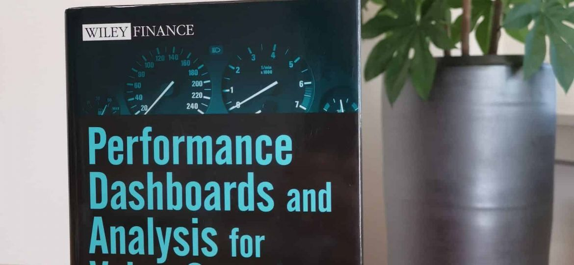 Performance Dashboards and Analysis for Value Creation